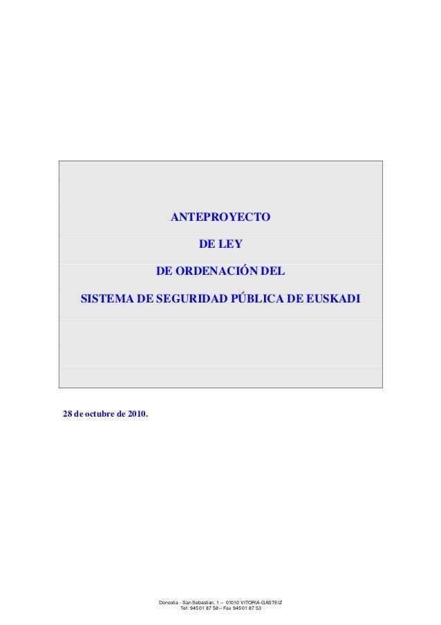 Donostia - San Sebastian, 1 – 01010 VITORIA-GASTEIZ Tef. 945 01 87 58 – Fax 945 01 87 53 ANTEPROYECTO DE LEY DE ORDENACIÓN...