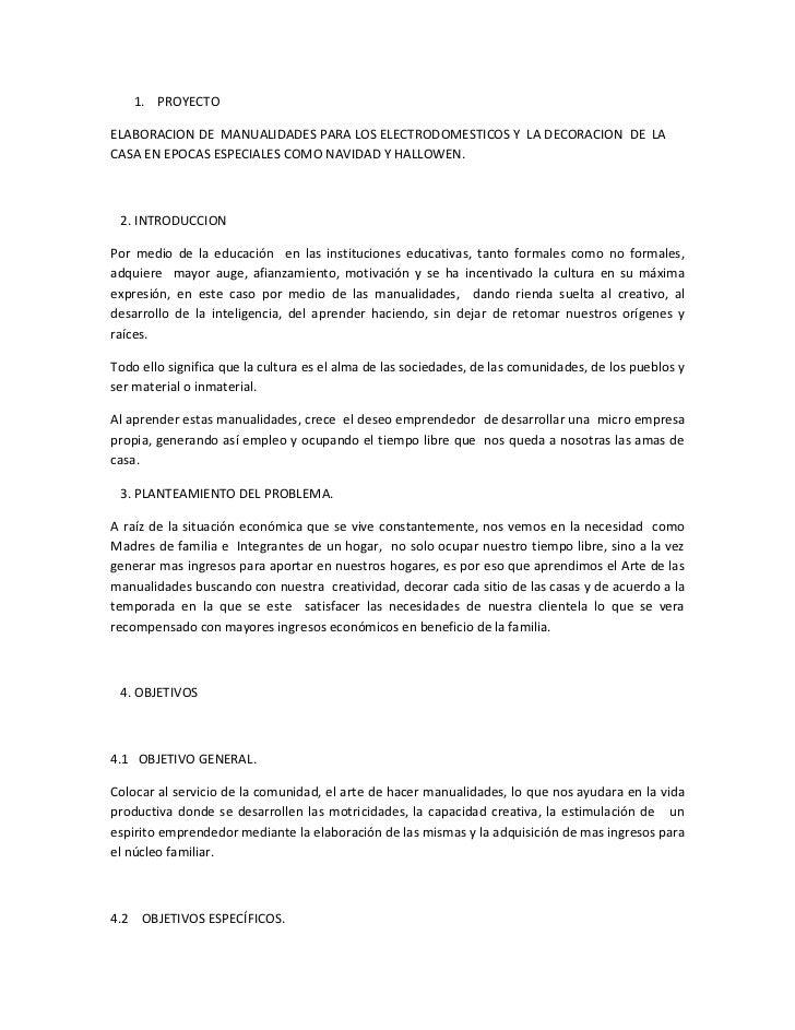 1. PROYECTOELABORACION DE MANUALIDADES PARA LOS ELECTRODOMESTICOS Y LA DECORACION DE LACASA EN EPOCAS ESPECIALES COMO NAVI...