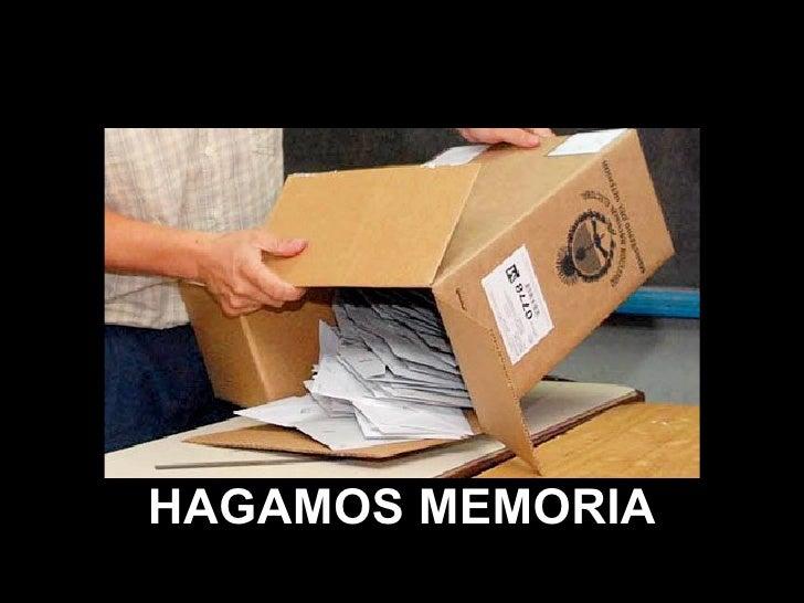 ANTES DE VOTAR HAGAMOS MEMORIA