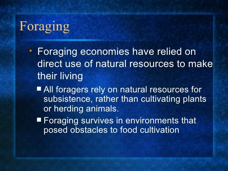 foraging pastoralism horticulture agriculture and insutrialism strategies used by different societie Horticulture and pastoralism solved the problem for several thousand years however, by 5,000 years ago in some regions of the world, intensive agriculture became a necessity during the 19th and 20th centuries, most of humanity was forced to adopt this means of food production.