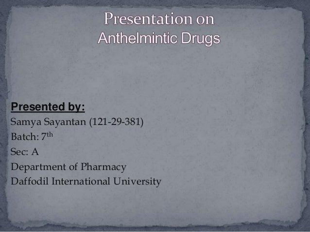 Presented by: Samya Sayantan (121-29-381) Batch: 7th Sec: A Department of Pharmacy Daffodil International University