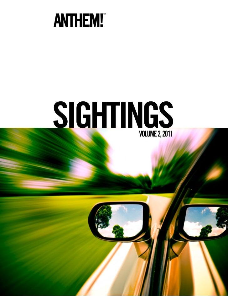 SIGHTINGS      VOLUME 2, 2011