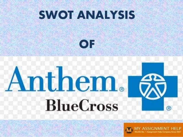 Anthem SWOT analysis Slide 1