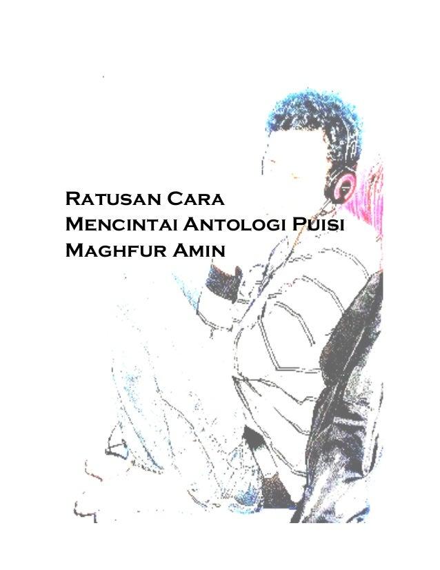 Ratusan Cara Mencintai Antologi Puisi Maghfur Amin