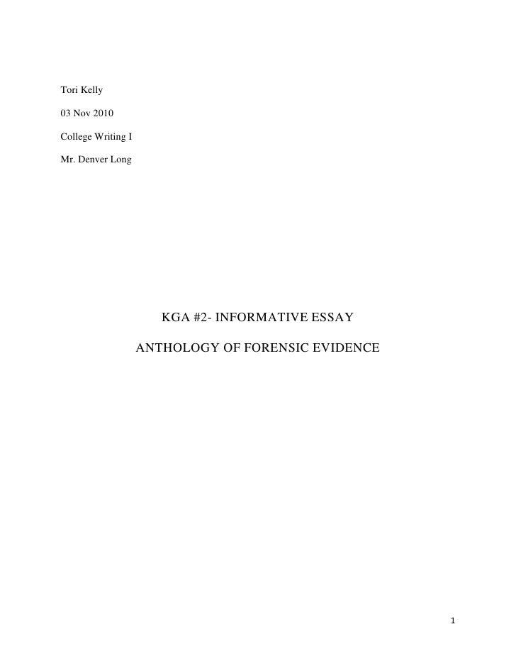 Tori Kelly<br />03 Nov 2010<br />College Writing I<br />Mr. Denver Long<br />KGA #2- INFORMATIVE ESSAY<br />ANTHOLOGY OF F...