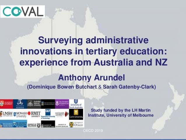 Anthony Arundel (Dominique Bowen Butchart & Sarah Gatenby-Clark) Surveying administrative innovations in tertiary educatio...