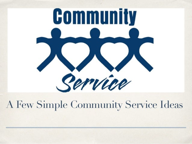 A Few Simple Community Service Ideas