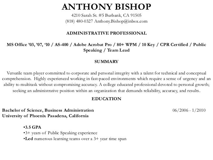 ANTHONY BISHOP<br />4210 Sarah St. #5 Burbank, CA 91505<br />(818) 480-0327 Anthony.Bishop@inbox.com<br /><br />ADMINISTR...