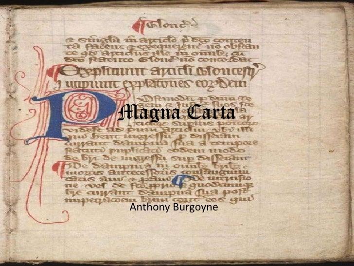 Magna Carta<br />Anthony Burgoyne<br />