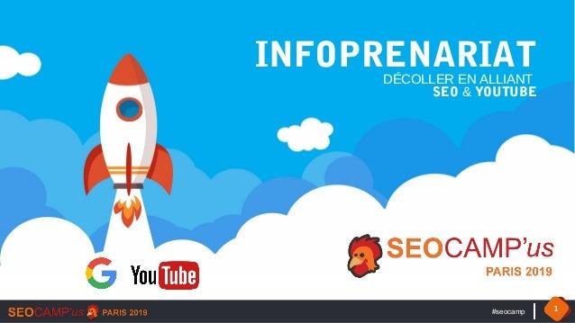 #seocamp 1 INFOPRENARIATDÉCOLLER EN ALLIANT SEO & YOUTUBE