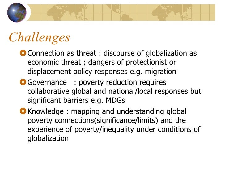 globalization of poverty Impact of globalization on poverty and employment: transmission channels and policy debate presentation based on unu-wider program of.