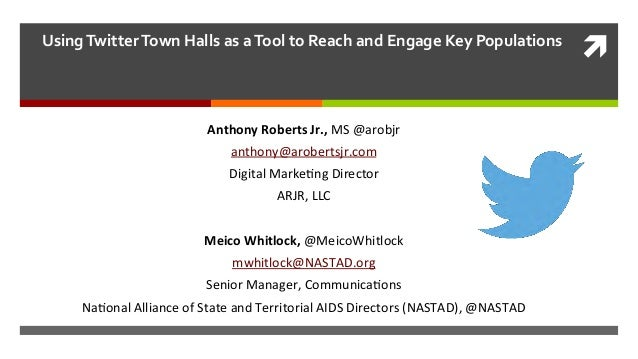 ì    Using  Twitter  Town  Halls  as  a  Tool  to  Reach  and  Engage  Key  Populations     ...