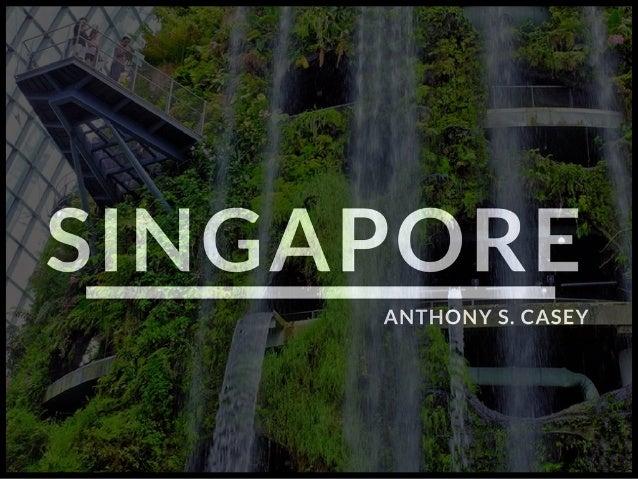 Anthony S. Casey Singapore