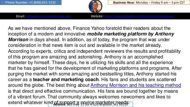 Email: sales@morrisonpublishing.com Website: https://www.linkedin.com/in/anthonymorrison/ Phone Number: +1 (866) 621-1532 ...