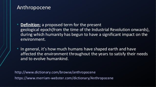a description of anthropocene Encyclopedia of the anthropocene presents a currency-based, global synthesis cataloguing the impact of humanity's global ecological footprint covering a multitude of aspects relat  read full description.