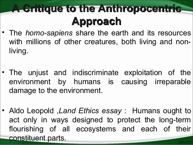 a critical study of the anthropocentric environmental ethics  7