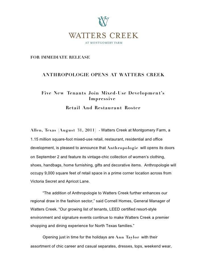 FOR IMMEDIATE RELEASE      ANTHROPOLOGIE OPENS AT WATTERS CREEK      Five Ne w Tenants Join Mixed-Use Development's       ...