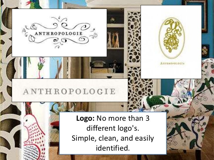 • Aural Cues:  Distinctly  Anthropologie;  as if you have  stepped into  another world.