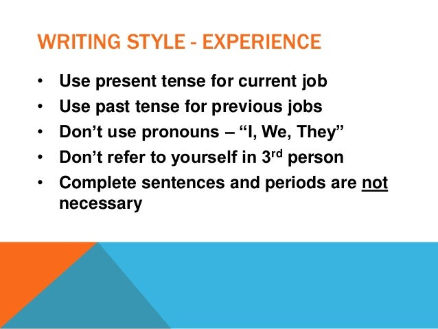 past or present tense in resumes