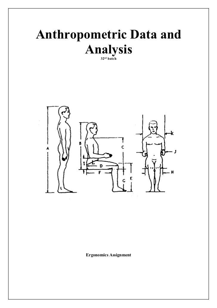 Anthropometric Data and       Analysis             32nd batch       Ergonomics Assignment