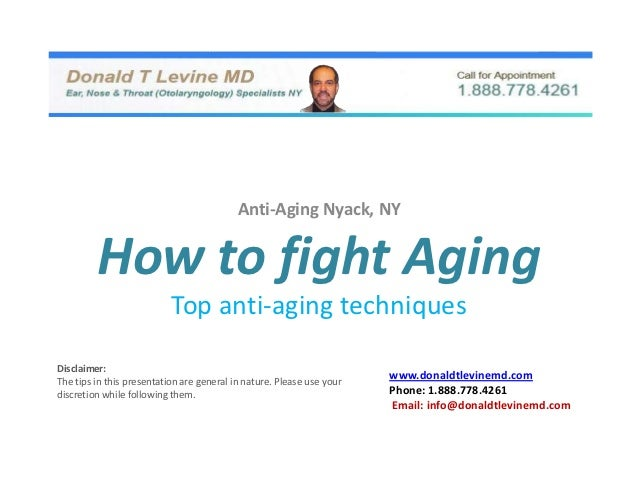 Anti-Aging Nyack, NY         How to fight Aging                           Top anti-aging techniquesDisclaimer:The tips in ...