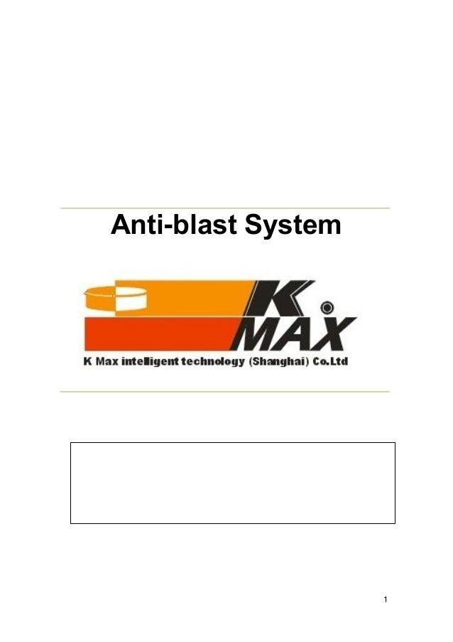 1 Anti-blast System