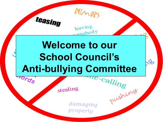 Welcome to our   School Council'sAnti-bullying Committee