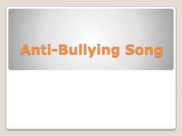 Anti-Bullying Song