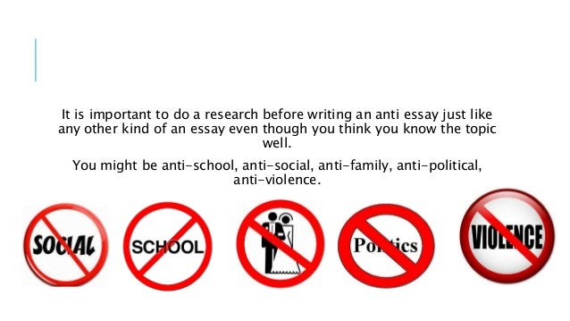 Anti essay