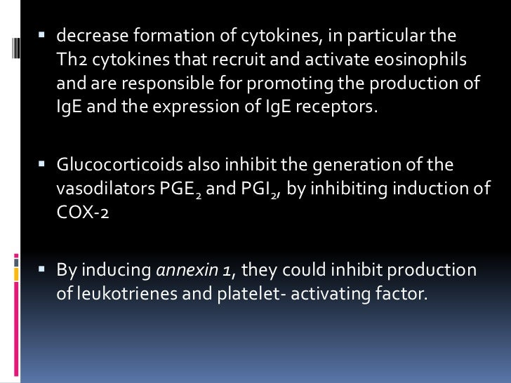  decrease formation of cytokines, in particular the  Th2 cytokines that recruit and activate eosinophils  and are respons...