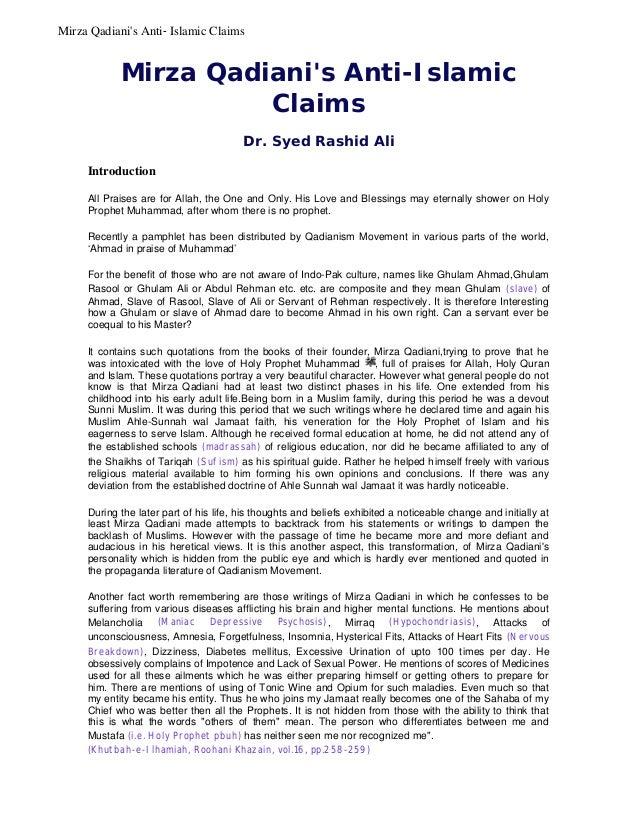 Mirza Qadiani's Anti-Islamic Claims  Mirza Qadiani's Anti-Islamic Claims Dr. Syed Rashid Ali Introduction All Praises are ...