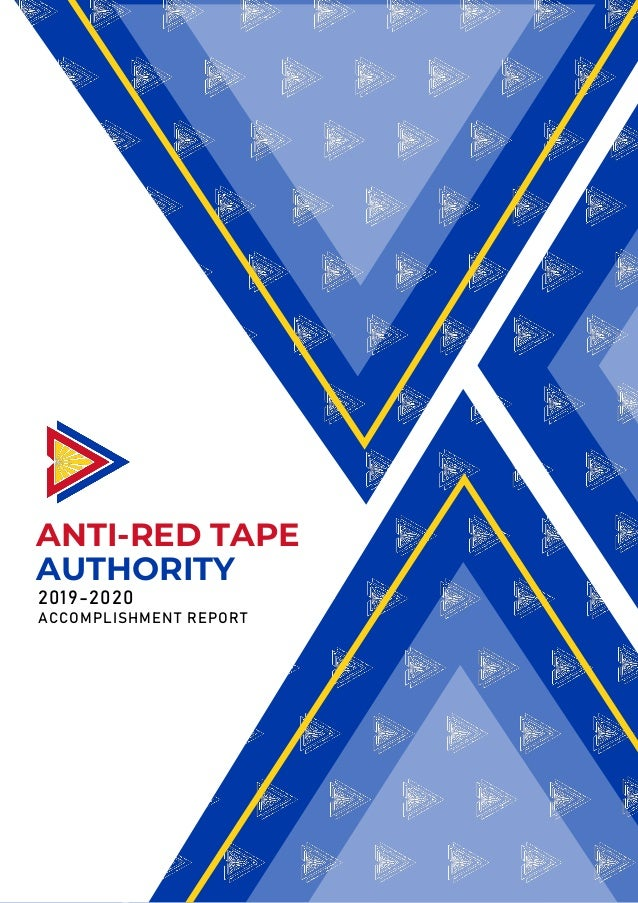ANTI-RED TAPE 2019-2020 ACCOMPLISHMENT REPORT AUTHORITY