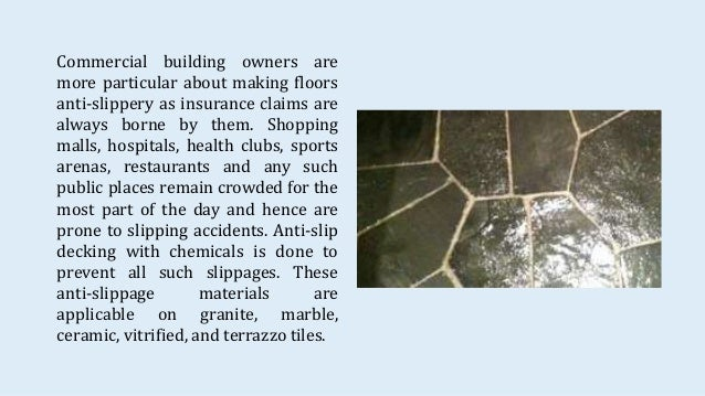 Anti Slip Tile Treatment For Both Indoors And Outdoors