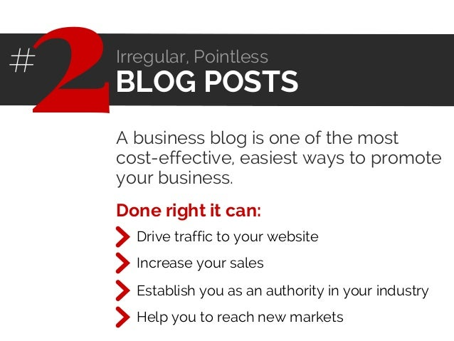 A business blog is one of the most cost-effective, easiest ways to promote your business. BLOG POSTS 2# Irregular, Pointle...