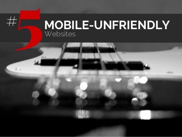 MOBILE-UNFRIENDLY Websites 5#