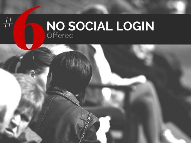NO SOCIAL LOGIN Offered 6#
