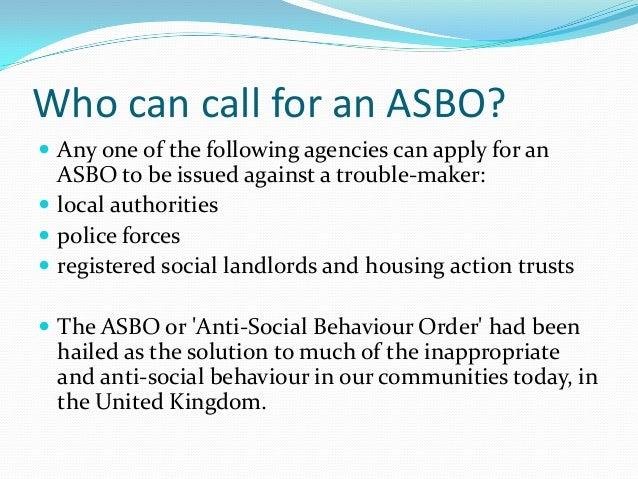 What Is An Asbo >> Anti Social Behaviour Orders