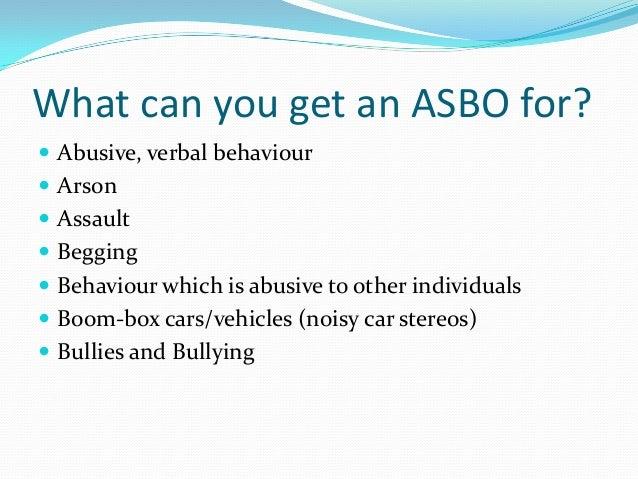 What Is An Asbo >> Anti Social Behaviour Orders Tlj 2013