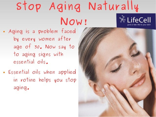 Stop Aging Naturally NOW!