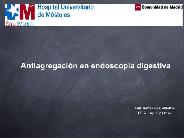 Antiagregación en endoscopia.