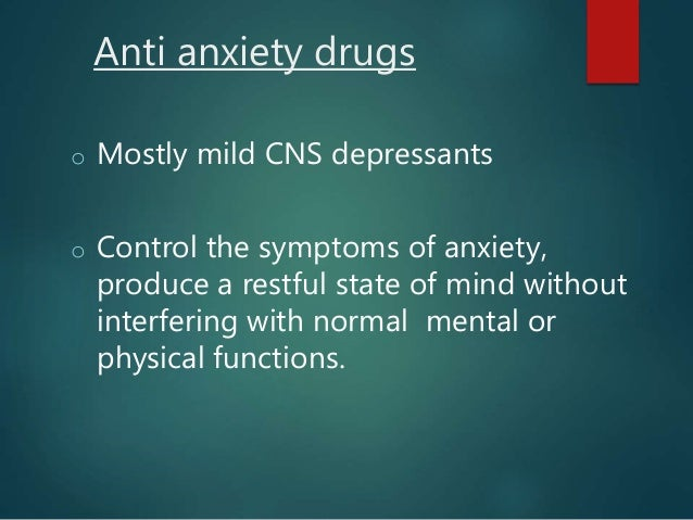 the anxiety of anti anxiety medications essay The anxiety disorders association of canada  this type of treatment involves the use of prescribed medications such as antidepressants which are designed to reduce the symptoms associated with anxiety and panic these can.