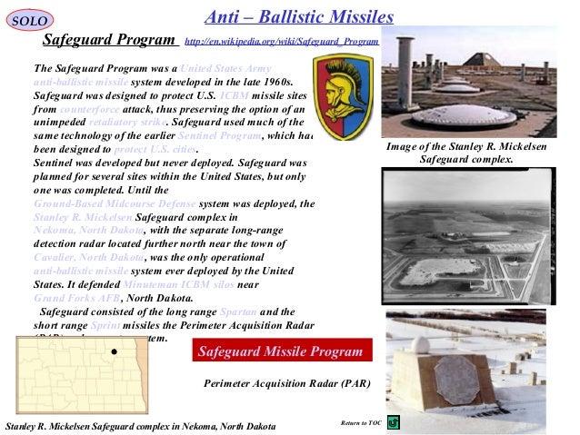 Abandoned US antiballistic missile system Stanley R Mickelsen