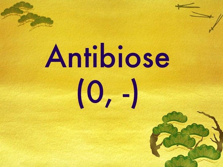 Antibiose (0, -)
