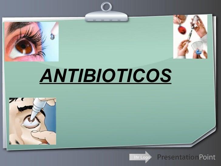 ANTIBIOTICOS        Ihr Logo