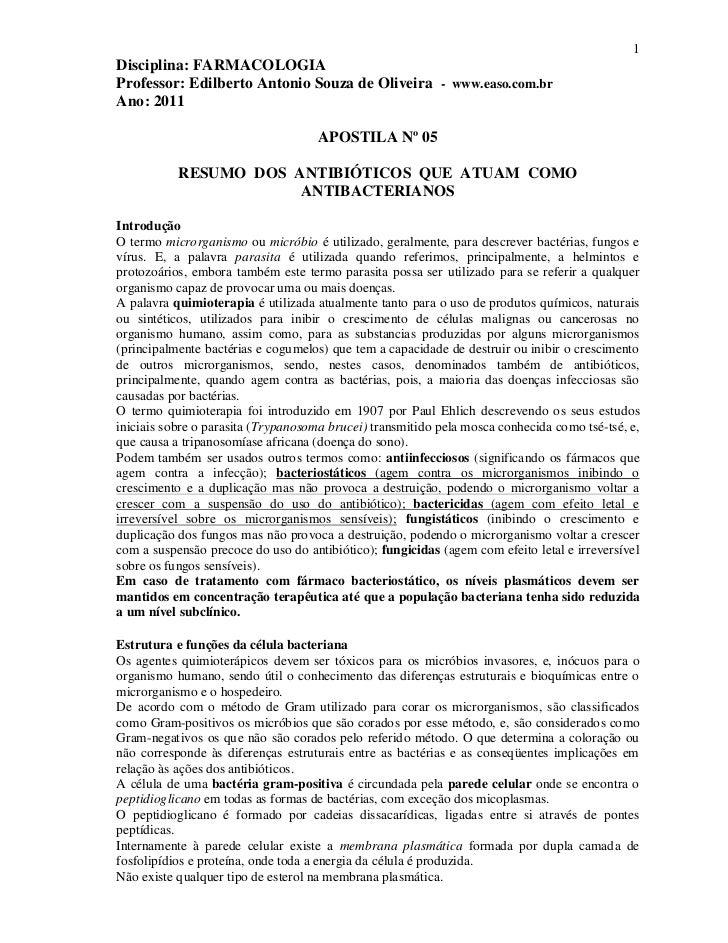 1Disciplina: FARMACOLOGIAProfessor: Edilberto Antonio Souza de Oliveira - www.easo.com.brAno: 2011                        ...