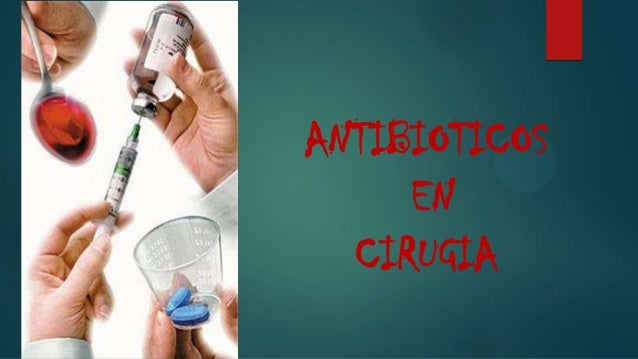 ANTIBIOTICOS EN CIRUGIA