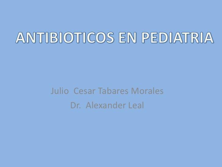 Julio Cesar Tabares Morales     Dr. Alexander Leal