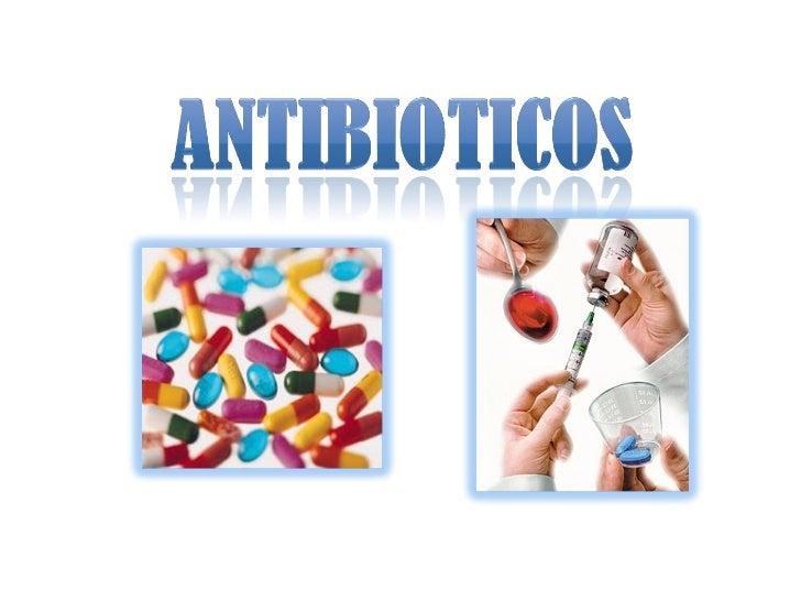 """El     termino antibiótico fue acuñado por     Waksman que lo definió como """"toda sustancia     química    derivada    o   ..."""