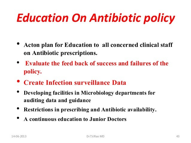 hospital antibiotic policy Evaluation of antibiotic use in a hospital with an antibiotic restriction policy ayse  erbay a  , aylin c¸olpan a , hu¨rrem bodur a , mustafa a c¸ evik a , matthew.