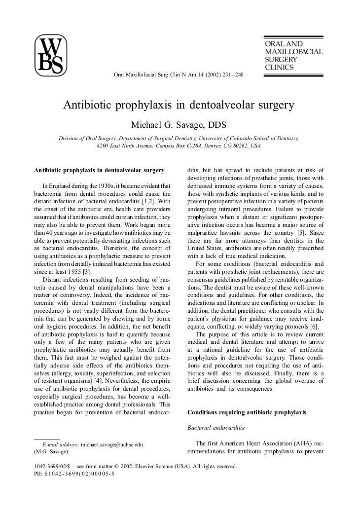 Oral Maxillofacial Surg Clin N Am 14 (2002) 231 – 240            Antibiotic prophylaxis in dentoalveolar surgery          ...